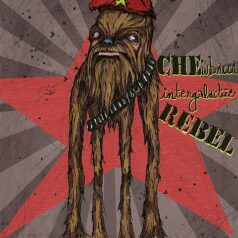 CHEwbacca Intergalactic Rebel
